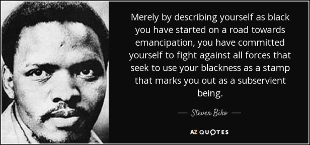quote-merely-by-describing-yourself-as-black-you-have-started-on-a-road-towards-emancipation-steven-biko-2-69-65