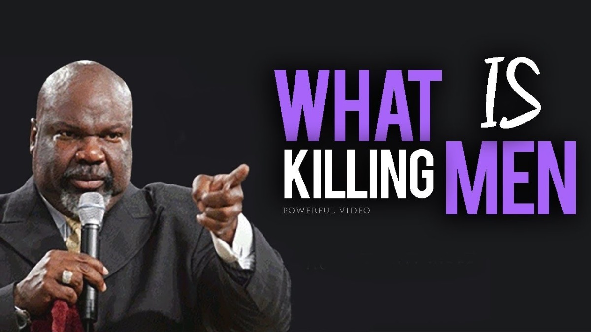 "T.D. JAKES: ""WHAT IS KILLING MEN"""